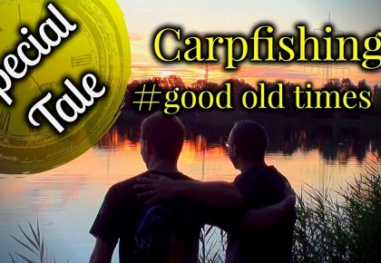 Carp Tales - Carpfishing in good old times  | Special Tale