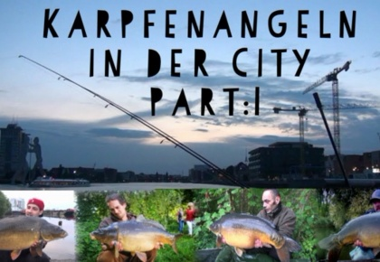 Karpfenangeln in Berlin City Part :1 ( StadtAngler.TV )
